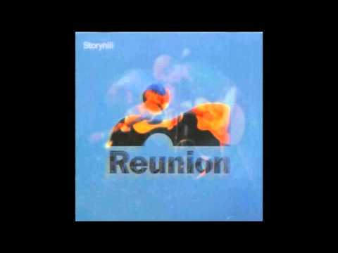 Storyhill - Reunion - If I Could