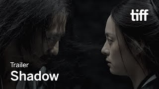 SHADOW Trailer TIFF 2018