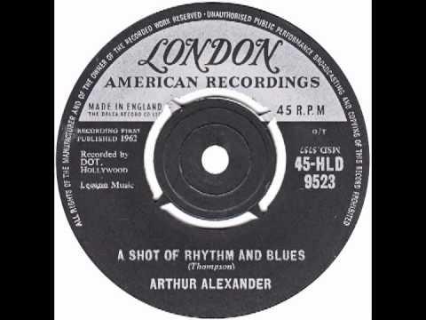 "Arthur Alexander – ""A Shot Of Rhythm And Blues"" (UK London) 1962"