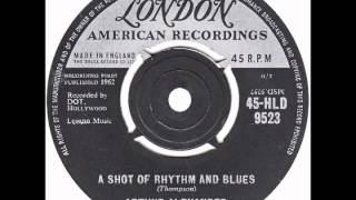 "Arthur Alexander – ""A Shot Of Rhythm And Blues"" (UK London) 1962"
