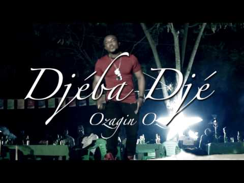 OZAGUIN: DJEBA DJE