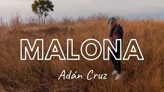 Malona - Adán Cruz (Official Video)