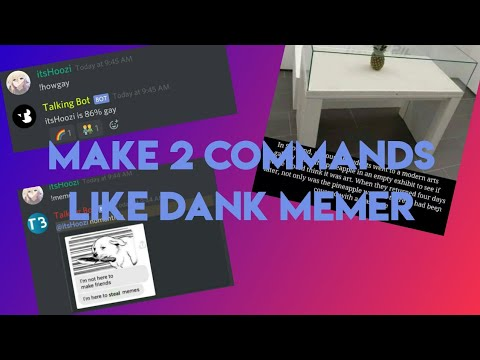 2 Commands Like Dank Memes (memes And Howgay) MOBILE DISCORD BOT MAKER