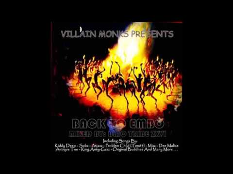 Villain Monks Pres. Back To Embo #BTE001 Mixed By Blaq Tribe Zxvi