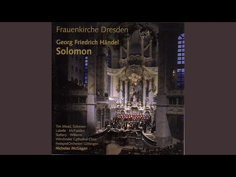 Solomon, HWV 67: Act I Scene 1: Air: What though I trace each herb and flow'r (Solomon)