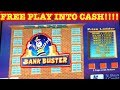 💎 TURNING FREE PLAY INTO CASH 💎 BANKBUSTER ★ LIVE PLAY ★ BONUS ★