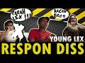 Young Lex Respone Diss Forever Young Spesial Diss