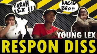 Young Lex Respone diss - FOREVER YOUNG SPESIAL DISS