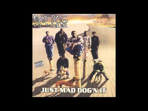 Mad Dog Clique - How U Want It 2 Roll