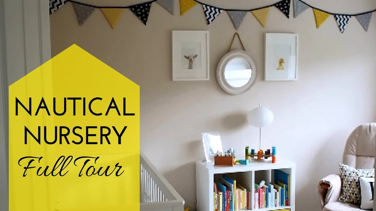 NURSERY TOUR AND DIY BUNTING: Baby\'s Nautical Theme Bedroom! - YouTube