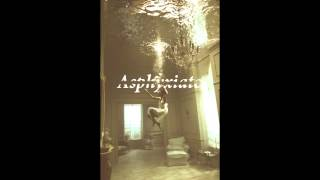 Asphyxiate - Dantrum