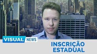 INSCRIÇÃO ESTADUAL | Visual News