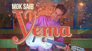 Mok Saib - Yema (Official Music Video)