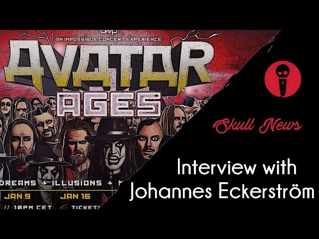 Part I Interview with Johannes Eckerström of AVATAR on SKULL NEWS
