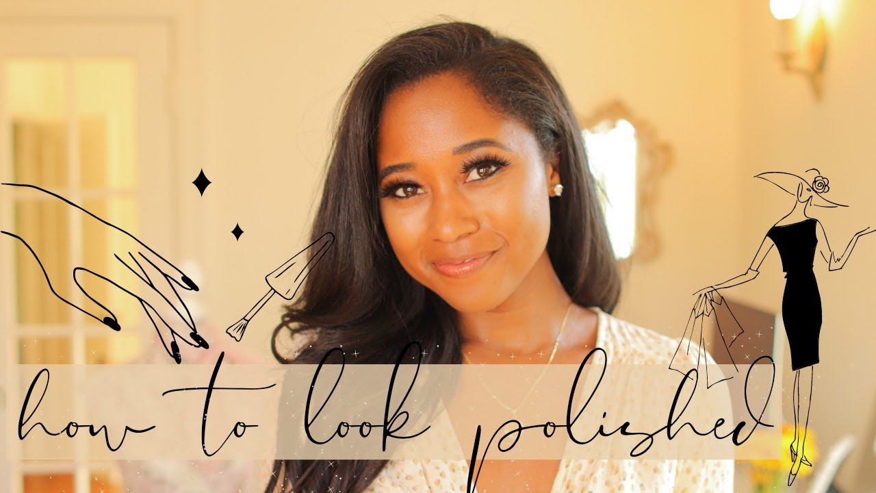 9 Easy Ways To Look Effortlessly Polished