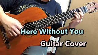 Here Without You - 3 Doors Down - Guitar Cover
