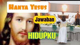 Gambar cover GBI Alfa Omega Jemaat Tanjung Uban/Hanya Yesus jawaban hidupku