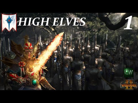 REMEMBER THE PHOENIX! Warhammer II Campaign - High Elves (PART 1)