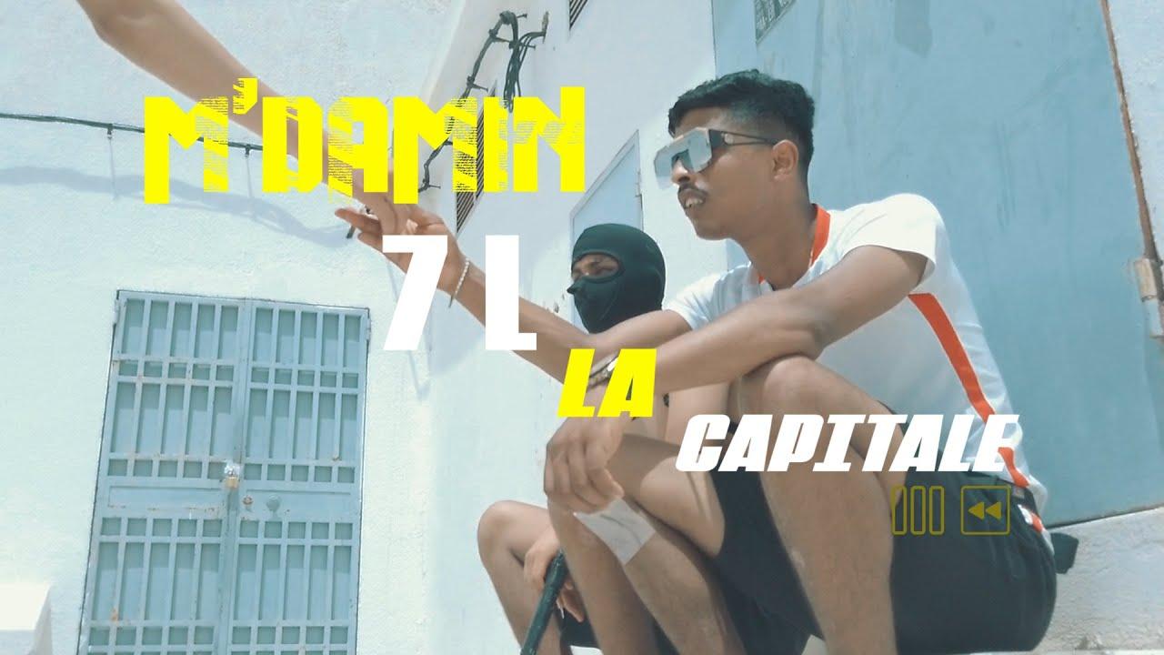 Download M'damin - 7L La Capitale (Musique Video)