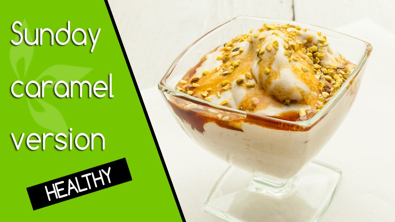 sundae caramel maison version saine healthy vegan sans gluten youtube. Black Bedroom Furniture Sets. Home Design Ideas