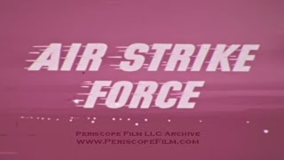 AIR STRIKE FORCE - Tactical Air Command , Operation Mobile Baker 3374