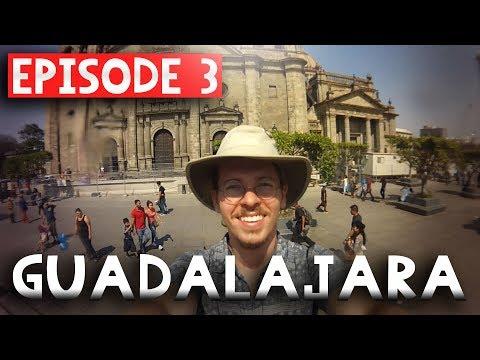 Solo Backpacking Mexico // Episode 3: Guadalajara