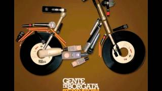 Gente de Borgata - Vox Populi Pt. 2 (feat. Colle Der Fomento) | Audio