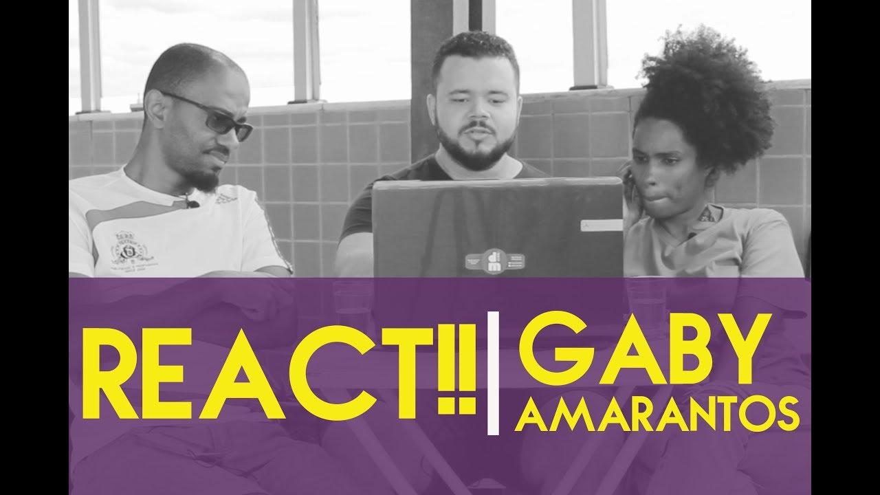 DM#22 REACT!! Gaby Amarantos