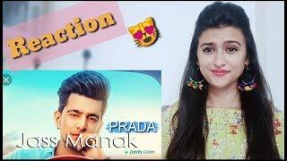 Prada (Jass Manak-Satti Dhillon) ll Pahadigirl Reaction