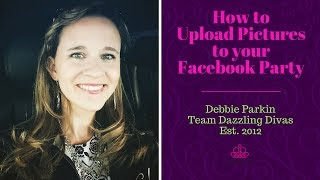 How to upload pictures to your facebook party Thumbnail