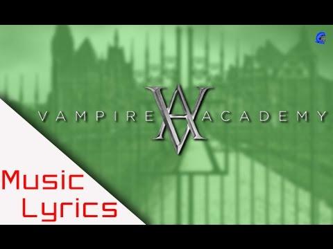 Rats - Vampire Academy Music (Lyrics)