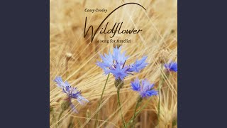 Wildflower (A Song for Amelie)