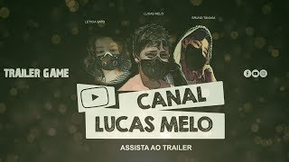 TRAILER GAME - CANAL LUCAS MELO | PUBG | FORTNITE | FREE FIRE