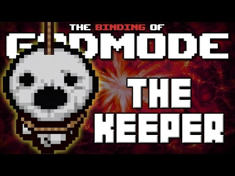 GODMODE - The Binding of Isaac Afterbirth Mod [KEEPER]