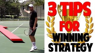 Tennis Strategy - 3 Tactics For Beginners