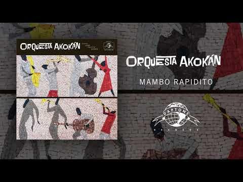 Orquesta Akokán - Mambo Rapidito (Official Audio)