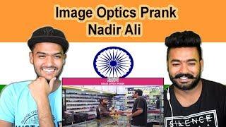 [9.13 MB] Indian reaction on Image Optics Prank | Nadir Ali | P4 Pakao | Swaggy d