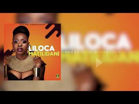 Liloca - MATILIDANI (áudio) link: http://bawitomusic