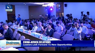 African Leaders To Explore New Opportunities In China-Africa Relations |Business Incorporated|