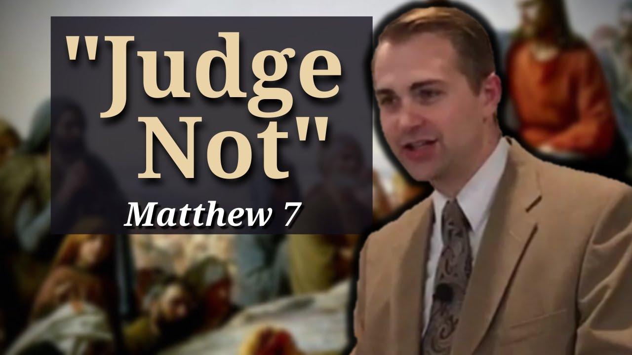 "Download Matthew 7: ""Judge Not"" - The Sermon on the Mount Series (PART 14)"