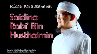 Ustaz Nazmi Karim Saidina Rabi 39 Bin Husthaimin ra