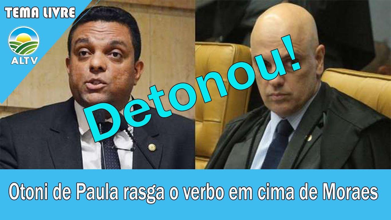 URGENTE! Deputado Otoni de Paula D£$TROI Moraes