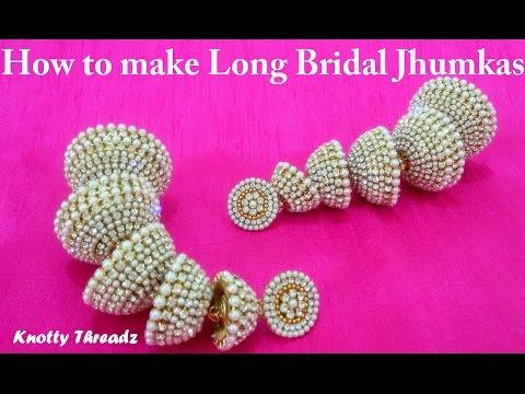 How to make Long Bridal Jhumkas at Home | Tutorial !!