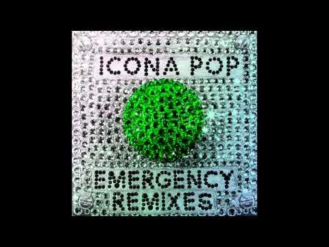 Icona Pop - Emergency (Club Killers Remix) (HQ)