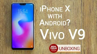 Vivo V9 unboxing and first look: Specs, features, display, camera and price