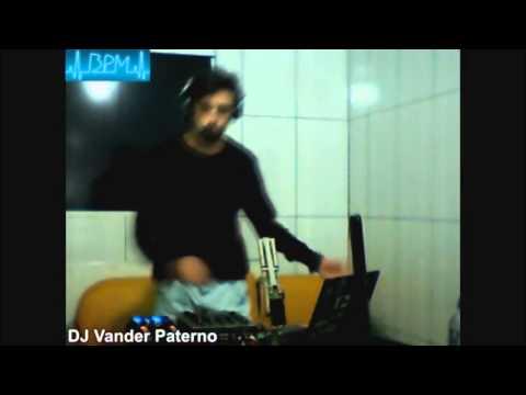 Set DJ Vander Paterno - Programa BPM