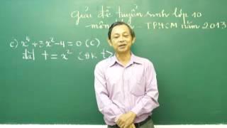 Giải đề thi tuyển sinh môn Toán vào lớp 10 TPHCM năm 2013.