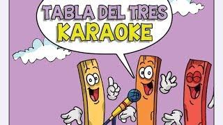 KARAOKE Canciones las Tablas de Multiplicar del 1 al 10 - TABLA DEL TRES (3)