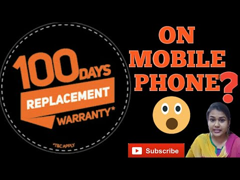 100 days ki replacement  policy on mobile