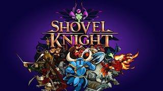Shovel Knight прохождение | Игра на ( PC steam, Switch, 3DS, PS3, PS4, Vita ) 2015 Стрим RUS